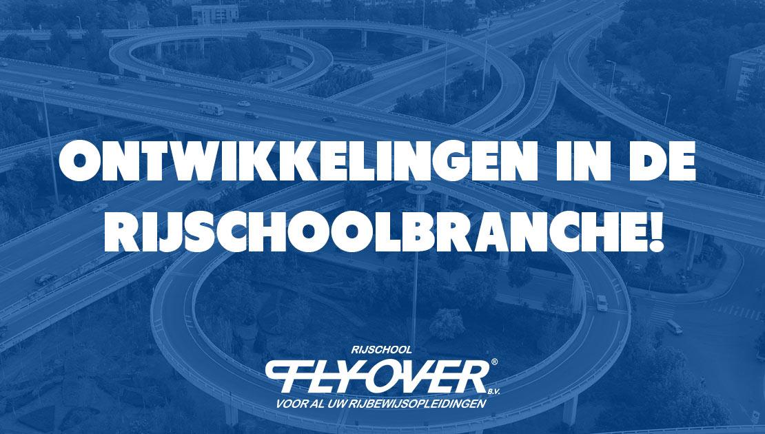 flyover_ontwikkelingen_rijschoolbranche